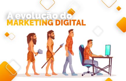 a evolução do marketing digital