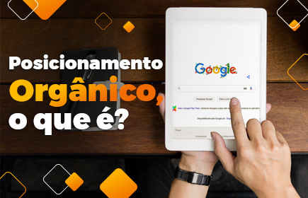 o que é posicionamento orgânico no google