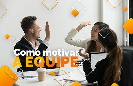 como motivar a equipe