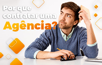por que contratar uma agencia de marketing digital?