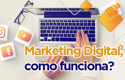 marketing digital como funciona